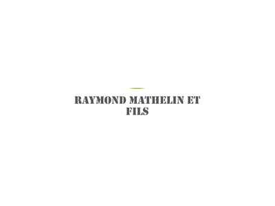 Raymond Mathelin et Fils